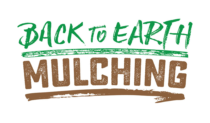 Back to Earth Mulching - Eco Mulching, Earthworks, Land